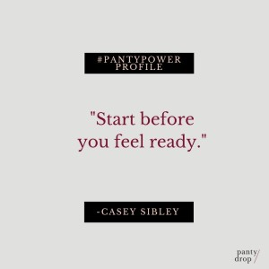 Panty Power Profile- Casey (Quote 2) 2