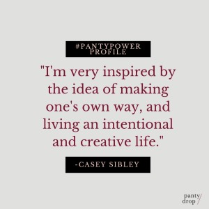 Panty Power Profile- Casey1